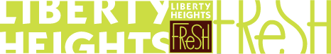 Liberty Height's Fresh